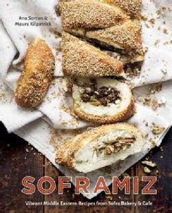 Soframiz: Vibrant Middle Eastern Recipes from Sofra Bakery & Cafe (Hardcover)