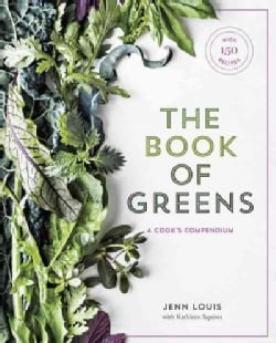 The Book of Greens: A Cook's Compendium of 40 Varieties, from Arugula to Watercress, with More Than 175 Recipes (Hardcover)