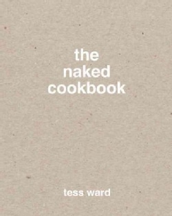 The Naked Cookbook (Hardcover)