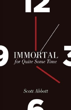 Immortal for Quite Some Time (Paperback)