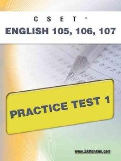 Cset English 105, 106 Practice Test 1 (Paperback)