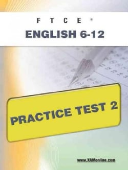 Ftce English 6-12 Practice Test 2 (Paperback)