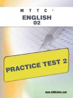 Mttc English 02 Practice Test 2 (Paperback)