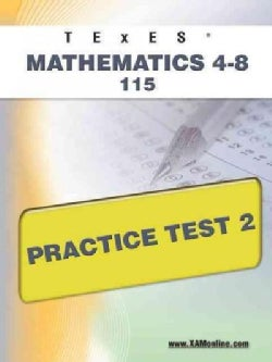 TExES Mathematics 4-8 115 Practice Test 2 (Paperback)