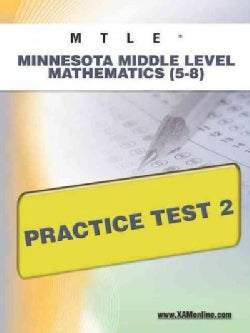 Mtle Minnesota Middle Level Mathematics 5-8 Practice Test 2 (Paperback)