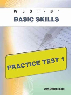 West-e Basic Skills Practice Test 1 (Paperback)