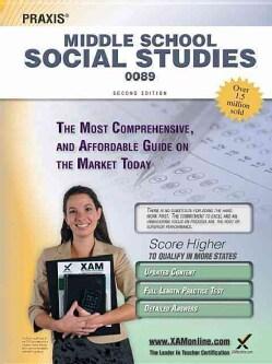 Praxis Middle School Social Studies 0089: Teacher Certification Exam (Paperback)