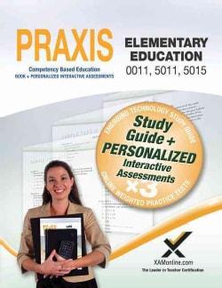 Praxis Elementary Education 0011, 5011, 5015