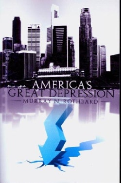 America's Great Depression (Paperback)