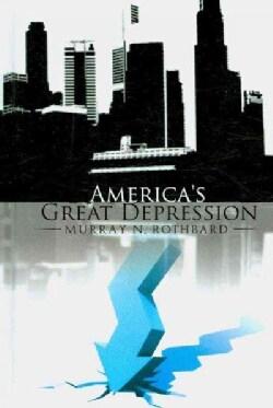 America's Great Depression (Hardcover)