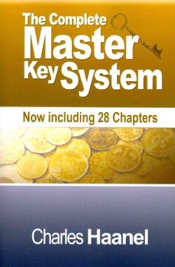 The Master Key System: Now Including 28 Chapters (Paperback)