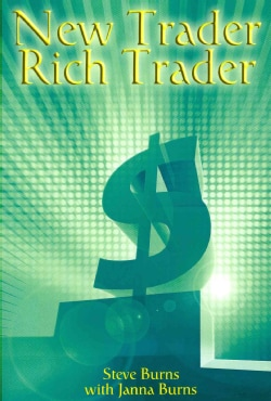New Trader, Rich Trader: How to Make Money in the Stock Market (Paperback)