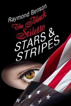 The Black Stiletto: Stars & Stripes (Hardcover)