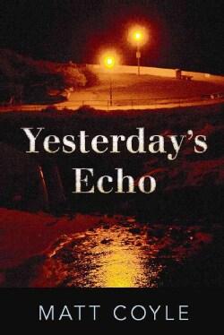 Yesterday's Echo (Hardcover)