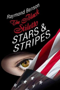 The Black Stiletto: Stars & Stripes (Paperback)