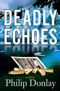 Deadly Echoes (Hardcover)