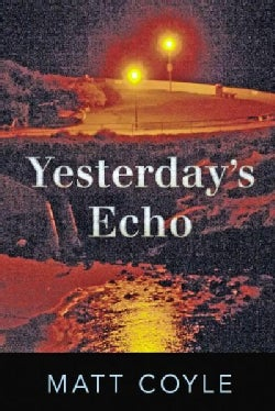 Yesterday's Echo (Paperback)
