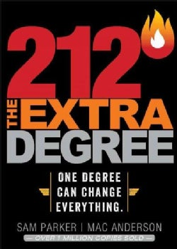 212 The Extra Degree: Extraordinary Results Begin With One Small Change (Hardcover)