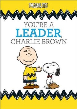 You're a Leader, Charlie Brown (Hardcover)