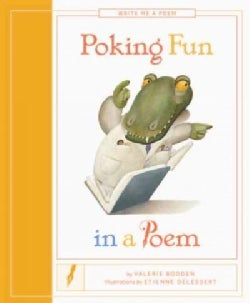 Poking Fun in a Poem (Hardcover)