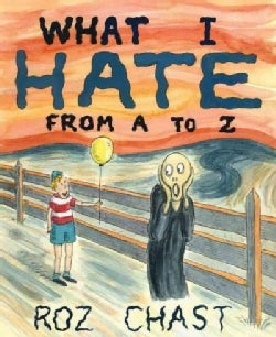 What I Hate: From A to Z (Hardcover)
