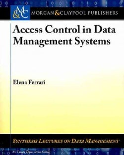 Access Control in Data Management Systems (Paperback)
