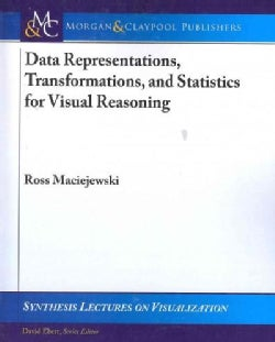 Data Representations, Transformations, and Statistics for Visual Reasoning (Paperback)