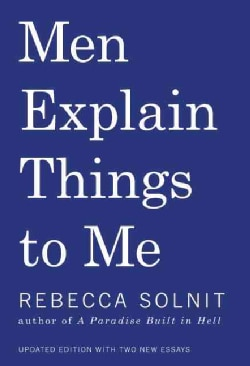 Men Explain Things to Me (Paperback)