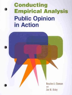 Conducting Empirical Analysis: Public Opinion in Action (Paperback)