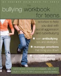 The Bullying Workbook for Teens: Activities to Help You Deal with Social Aggression and Cyberbullying (Paperback)