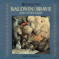 Mouse Guard: Baldwin the Brave and Other Tales (Hardcover)