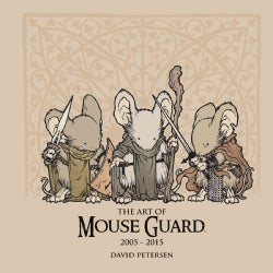 The Art of Mouse Guard 2005-2015 (Hardcover)