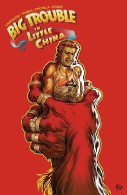 Big Trouble in Little China 3: Jack Burton in the Hell of No Return (Paperback)