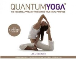 Quantum Yoga: The Holistic Approach to Creating Your Ideal Practice (Paperback)