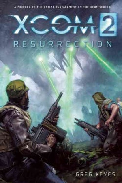 Xcom 2: Resurrection (Paperback)