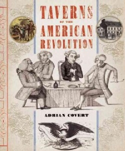 Taverns of the American Revolution (Hardcover)