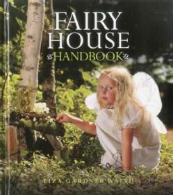 Fairy House Handbook (Hardcover)