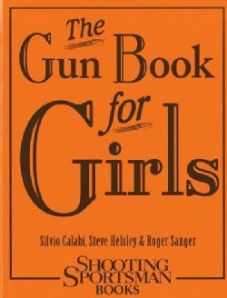 The Gun Book for Girls (Hardcover)