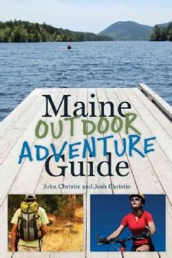 Maine Outdoor Adventure Guide (Paperback)
