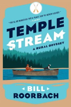Temple Stream: A Rural Odyssey (Paperback)