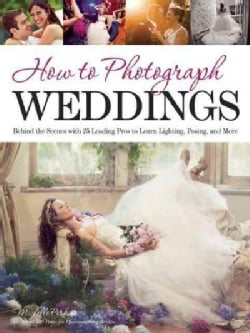 How to Photograph Weddings (Paperback)