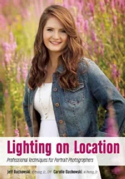 Lighting With Purpose: Professional Techniques for Portrait Photographers (Paperback)