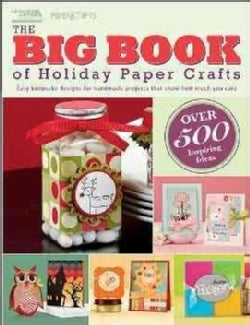 The Big Book of Holiday Paper Crafts (Paperback)