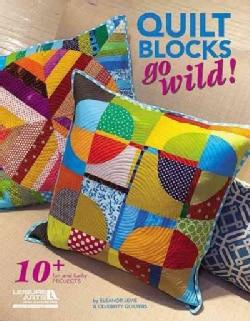 Quilt Blocks Go Wild! (Paperback)