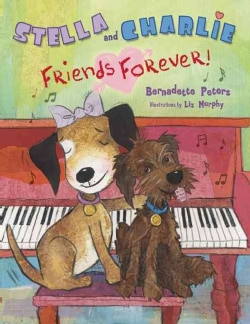 Stella and Charlie Friends Forever (Hardcover)