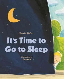 It's Time to Go to Sleep (Board book)