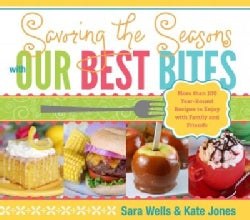 Savoring the Seasons with Our Best Bites (Hardcover)