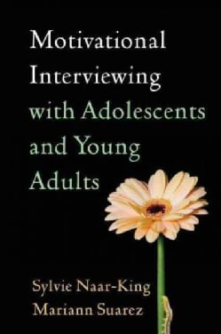 Motivational Interviewing with Adolescents and Young Adults (Hardcover)