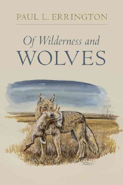 Of Wilderness and Wolves (Paperback)