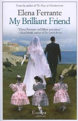 My Brilliant Friend: Childhood, Adolescence (Paperback)